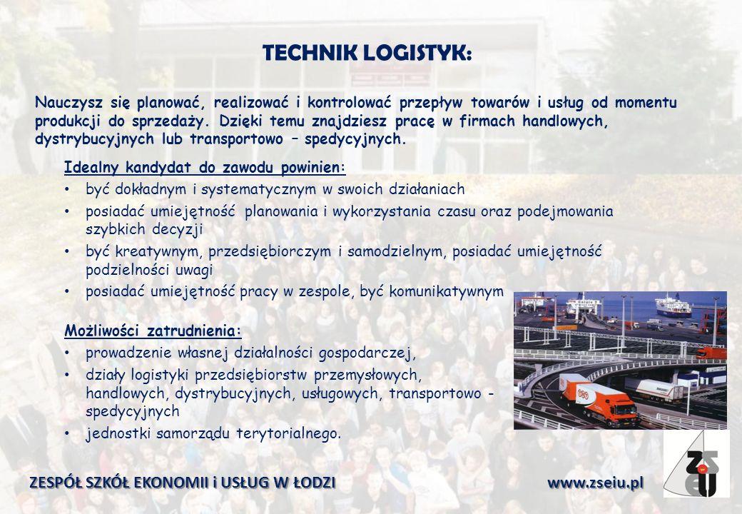 TECHNIK LOGISTYK: Nauczysz się planować, realizować i kontrolować przepływ towarów i usług od momentu produkcji do sprzedaży.
