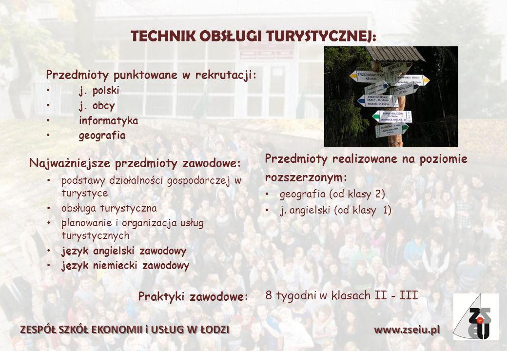 TECHNIK OBSŁUGI TURYSTYCZNEJ: Przedmioty punktowane w rekrutacji: j.