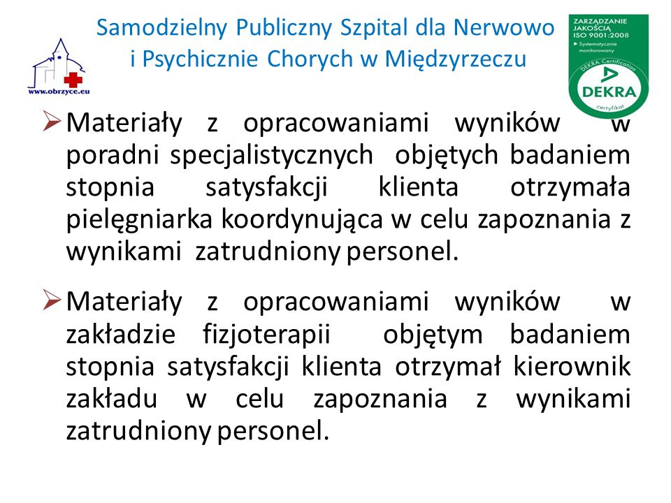 Samodzielny Publiczny Szpital dla Nerwowo i Psychicznie Chorych w Międzyrzeczu  Materiały z opracowaniami wyników w poradni specjalistycznych objętyc