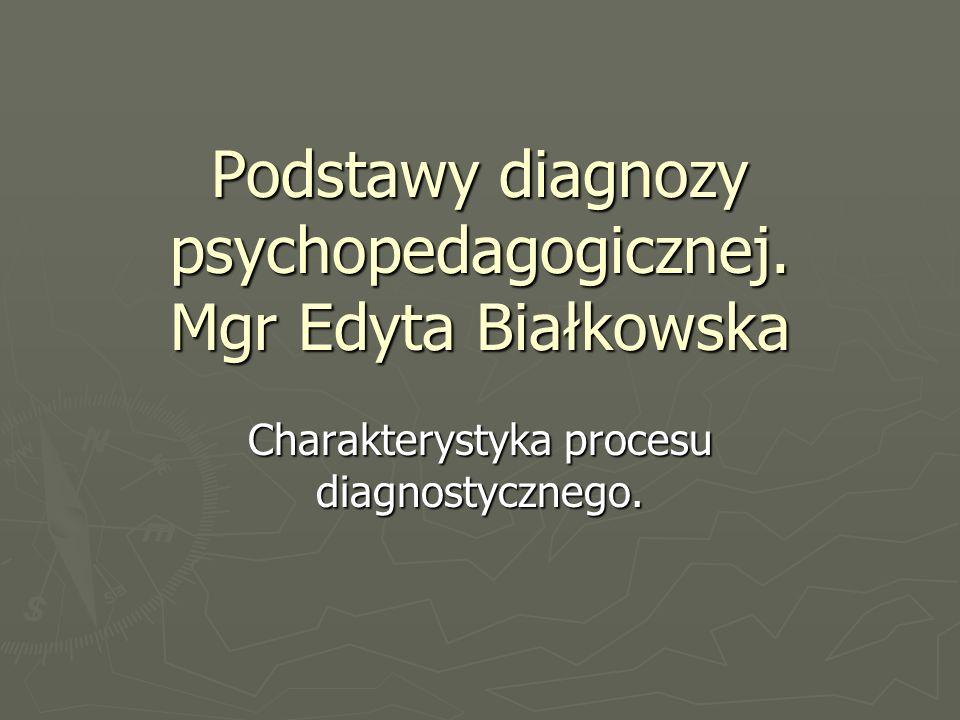 Podstawy diagnozy psychopedagogicznej.