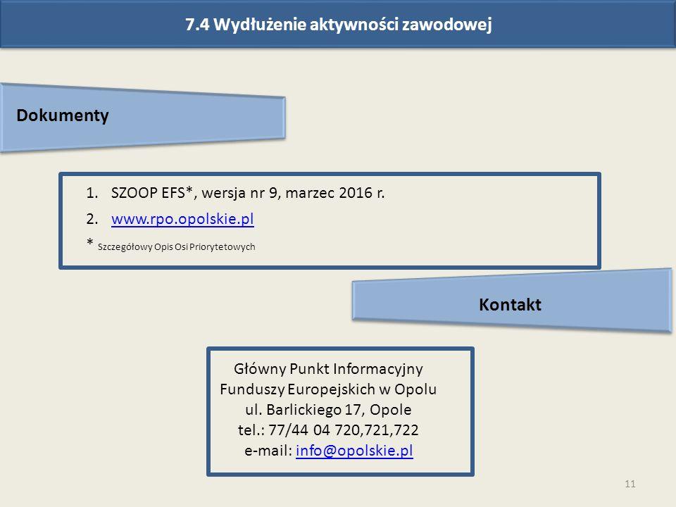11 Dokumenty Kontakt Główny Punkt Informacyjny Funduszy Europejskich w Opolu ul.