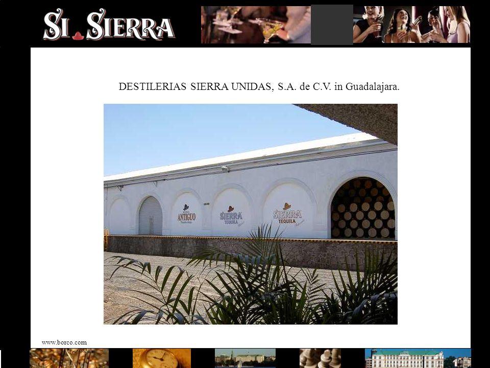 www.borco.com DESTILERIAS SIERRA UNIDAS, S.A. de C.V. in Guadalajara.