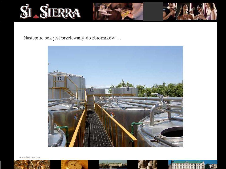 www.borco.com Następnie sok jest przelewany do zbiorników …
