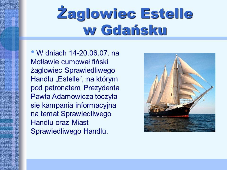 Żaglowiec Estelle w Gdańsku Statek odwiedził m.in.