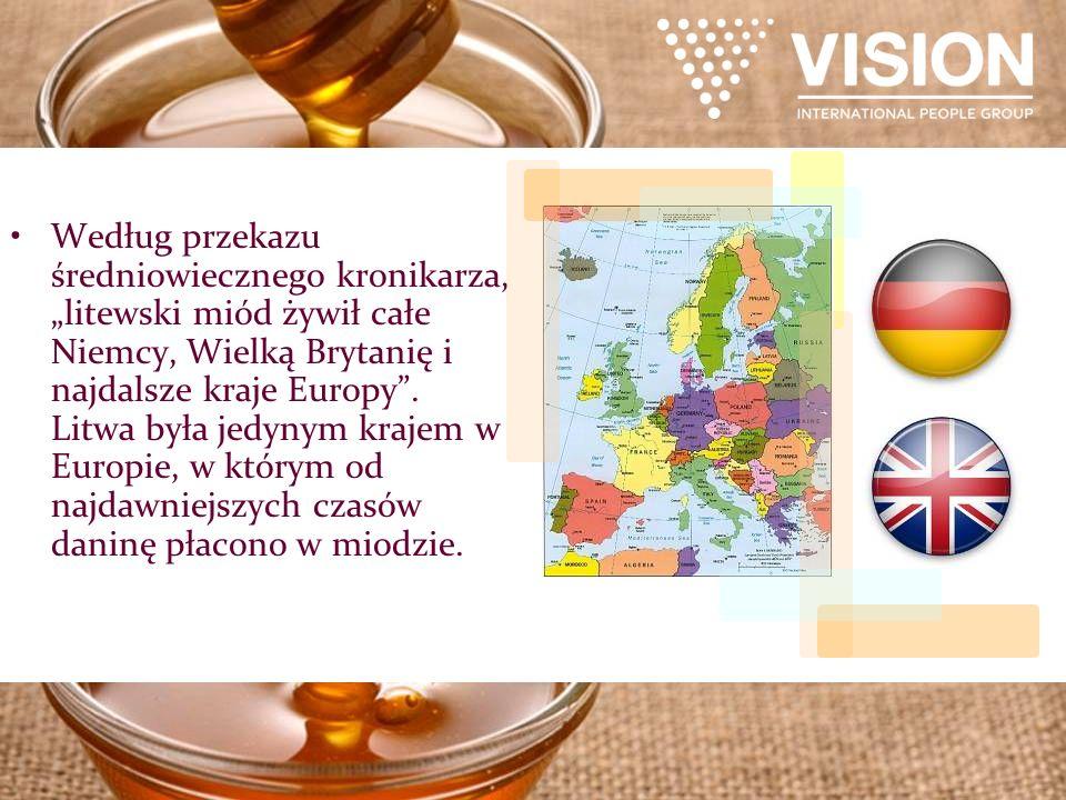 """Według przekazu średniowiecznego kronikarza, """"litewski miód żywił całe Niemcy, Wielką Brytanię i najdalsze kraje Europy ."""