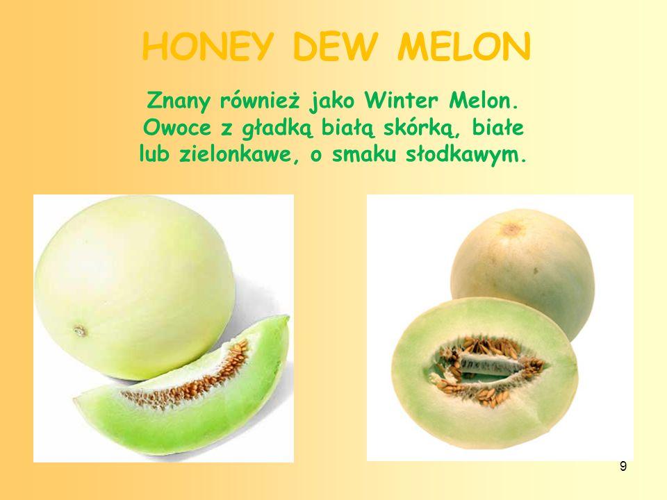8 GRUSZLA, GUAVA Owoce o kształcie okrągłym lub gruszkowatym (średnica 3–10 cm), cienka i delikatna skórka, barwa - jasnozielona, żółta, czerwona lub różowa.