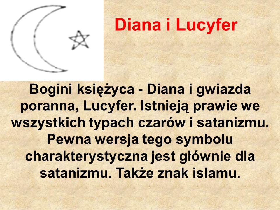 Diana i Lucyfer Bogini księżyca - Diana i gwiazda poranna, Lucyfer.