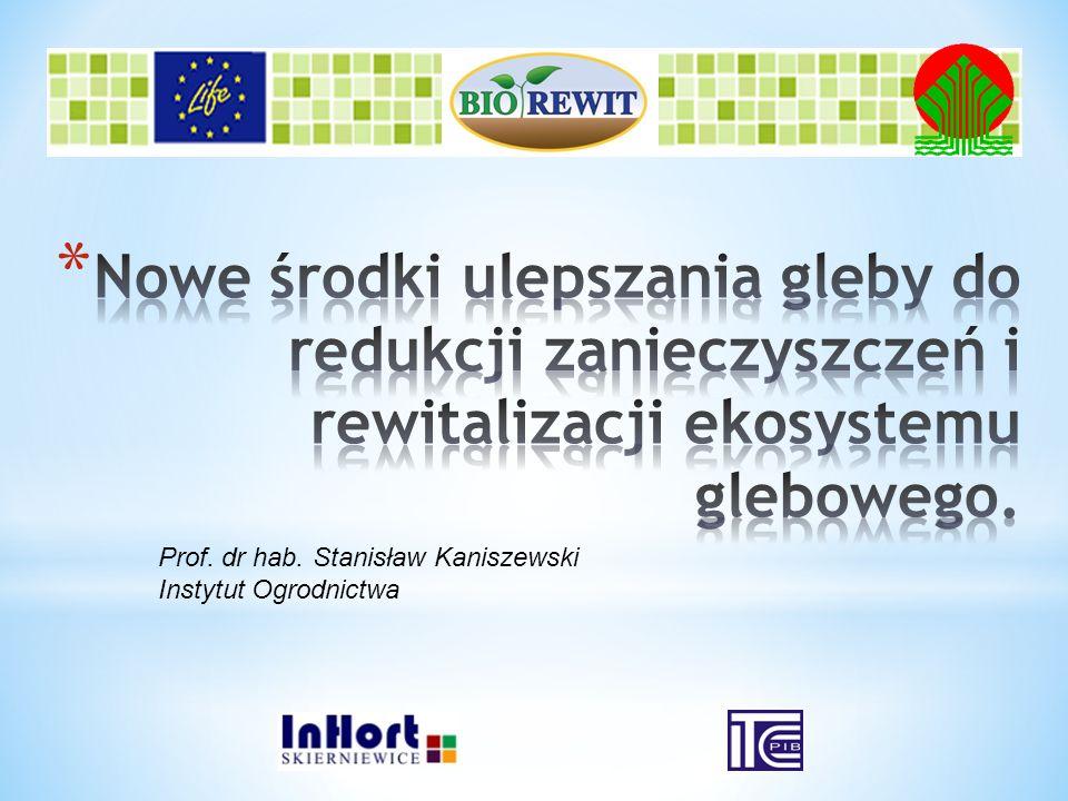 Prof. dr hab. Stanisław Kaniszewski Instytut Ogrodnictwa