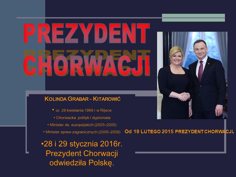 K OLINDA G RABAR - K ITAROWIĆ ur. 29 kwietania 1968 r w Rijece Chorwacka polityk i dyplomata Minister ds. europejskich (2003–2005) Minister spraw zagr