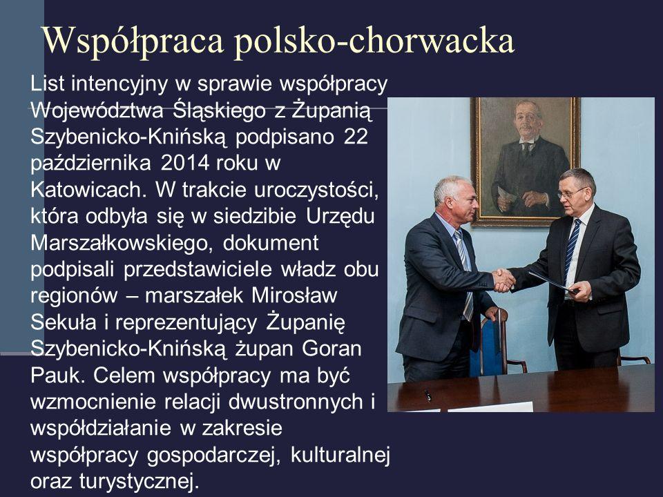 Współpraca polsko-chorwacka List intencyjny w sprawie współpracy Województwa Śląskiego z Żupanią Szybenicko-Knińską podpisano 22 października 2014 rok