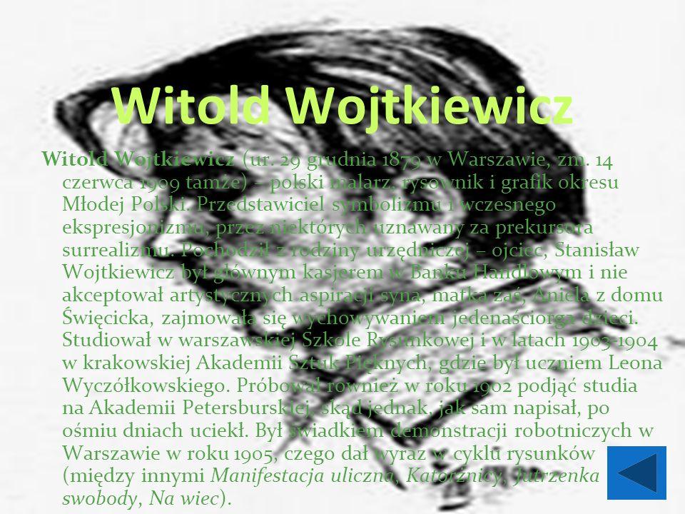 Witold Wojtkiewicz Witold Wojtkiewicz (ur. 29 grudnia 1879 w Warszawie, zm.