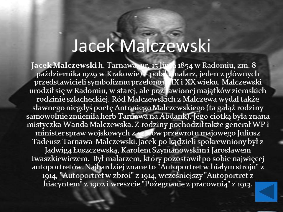 Jacek Malczewski Jacek Malczewski h. Tarnawa, ur.