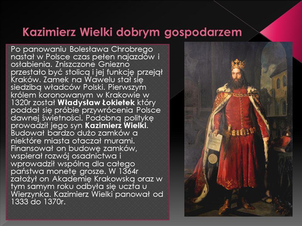 Po panowaniu Bolesława Chrobrego nastał w Polsce czas pełen najazdów i osłabienia.