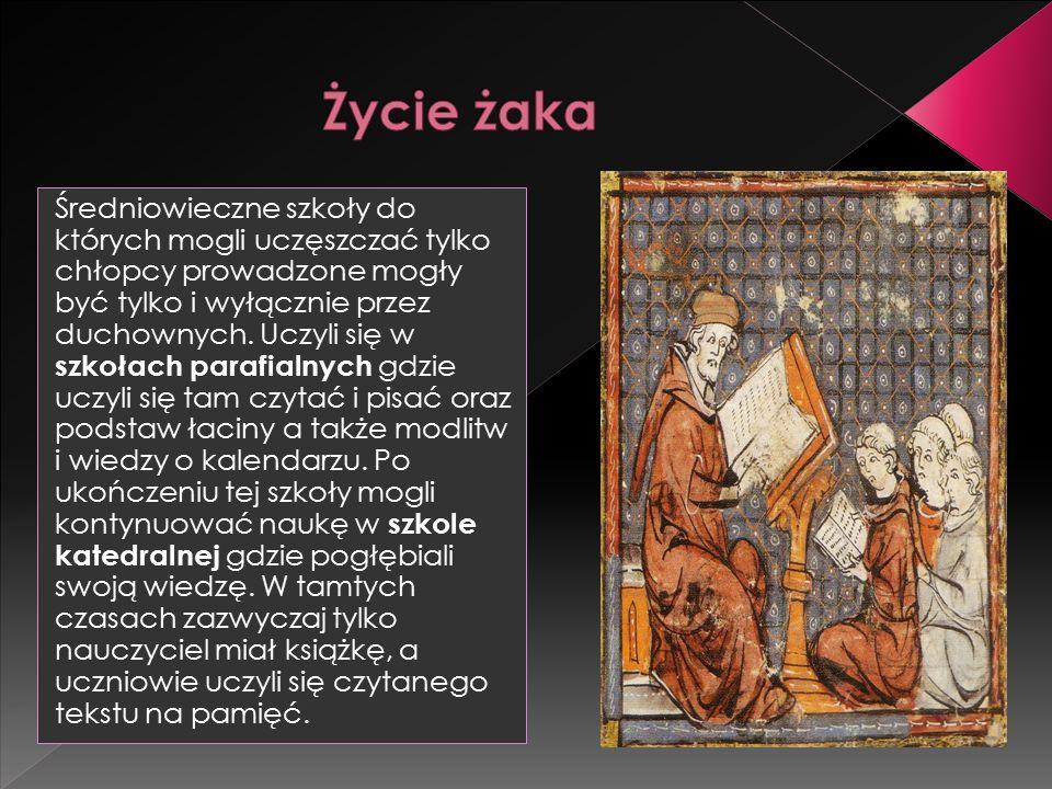 Średniowieczne szkoły do których mogli uczęszczać tylko chłopcy prowadzone mogły być tylko i wyłącznie przez duchownych.