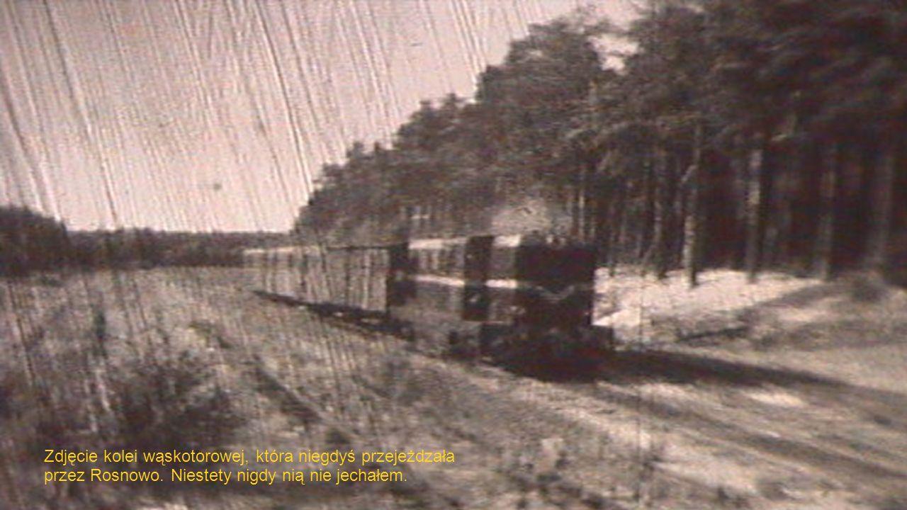 Zdjęcie kolei wąskotorowej, która niegdyś przejeżdzała przez Rosnowo.
