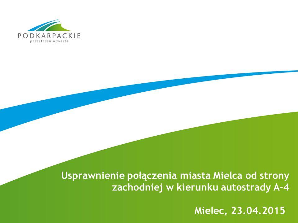 Usprawnienie połączenia miasta Mielca od strony zachodniej w kierunku autostrady A-4 Mielec, 23.04.2015