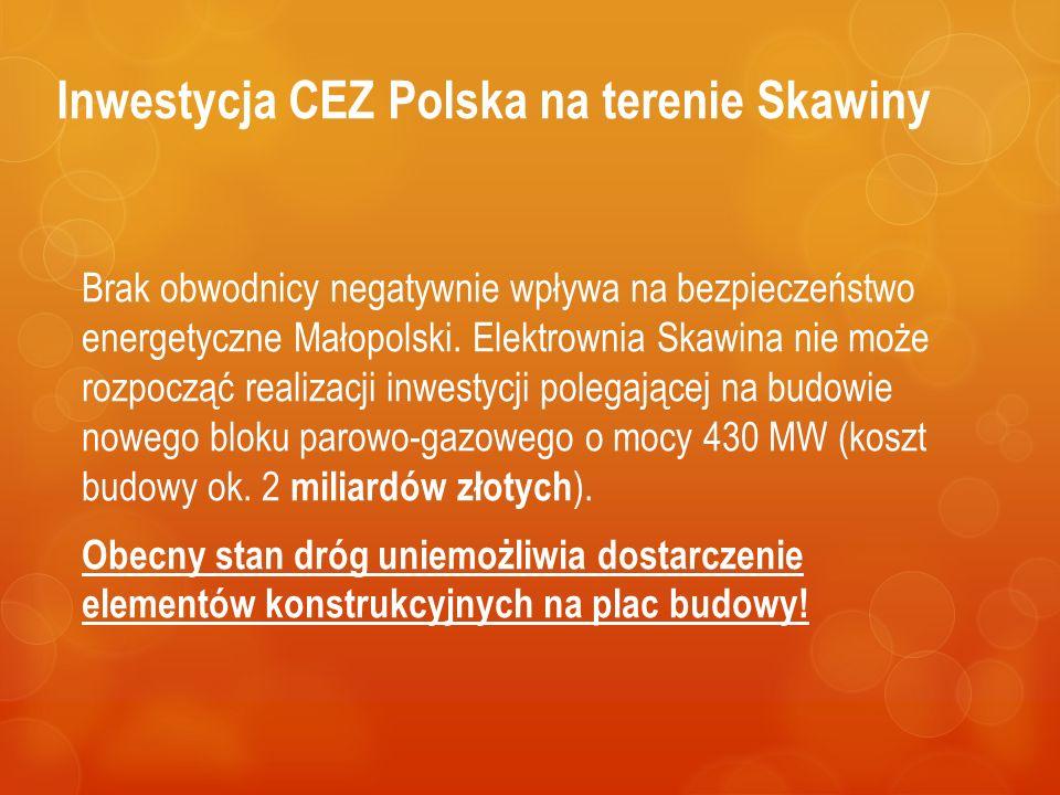 Inwestycja CEZ Polska na terenie Skawiny Brak obwodnicy negatywnie wpływa na bezpieczeństwo energetyczne Małopolski.