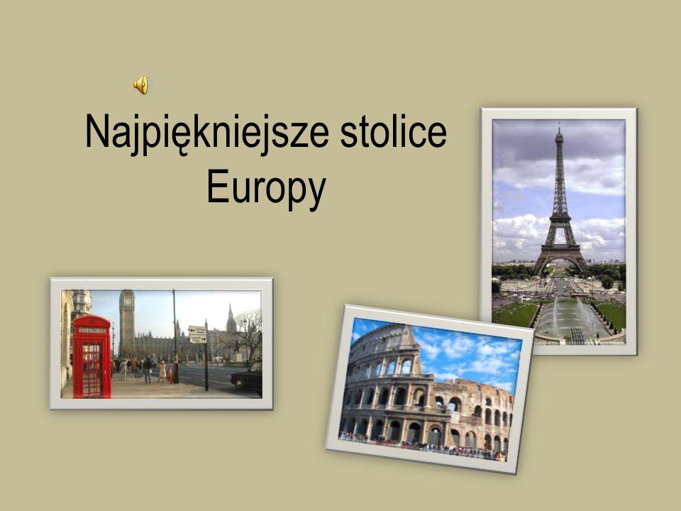 Najpiękniejsze stolice Europy