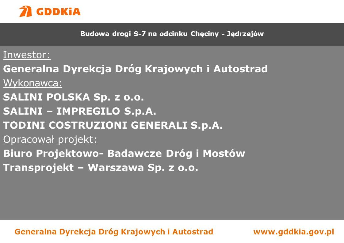 Generalna Dyrekcja Dróg Krajowych i Autostradwww.gddkia.gov.pl Inwestor: Generalna Dyrekcja Dróg Krajowych i Autostrad Wykonawca: SALINI POLSKA Sp.