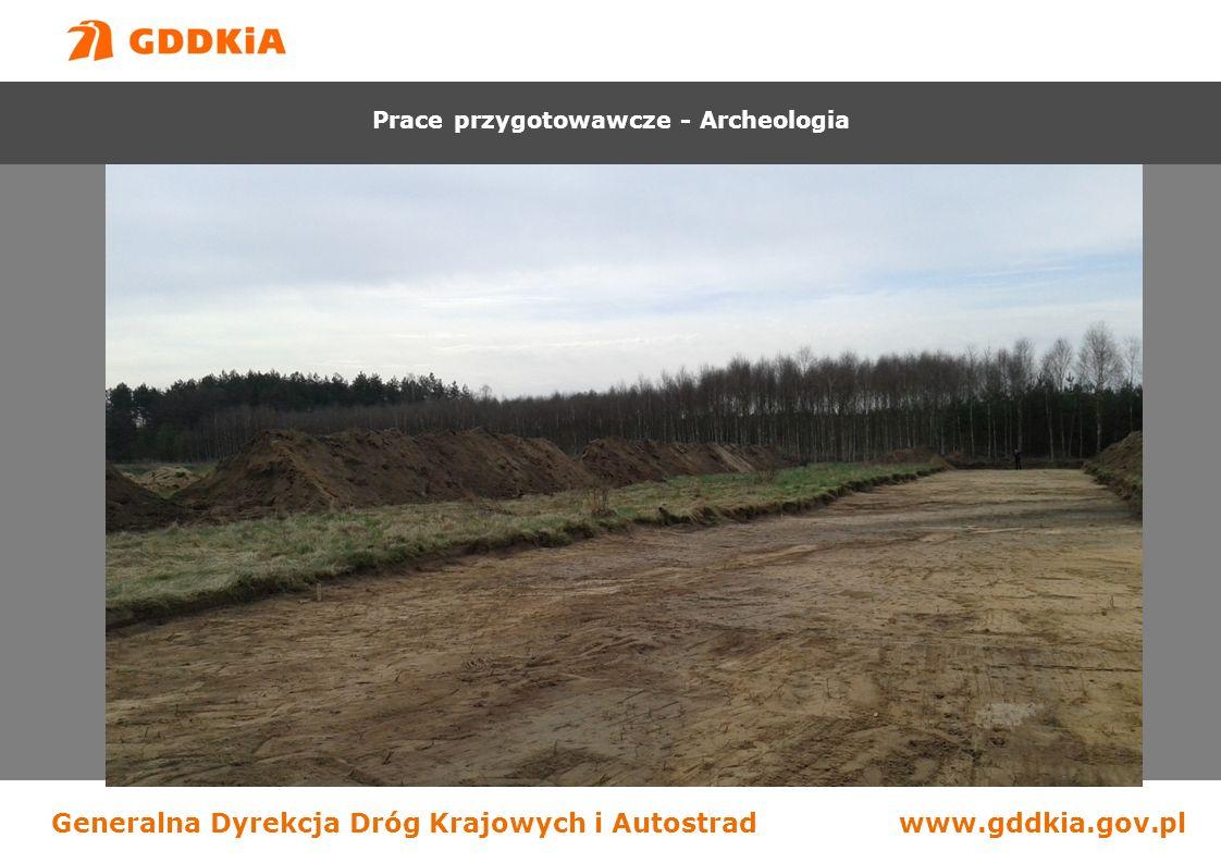 Generalna Dyrekcja Dróg Krajowych i Autostradwww.gddkia.gov.pl Budowa drogi S-7 na odcinku Chęciny - Jędrzejów Prace przygotowawcze - Archeologia