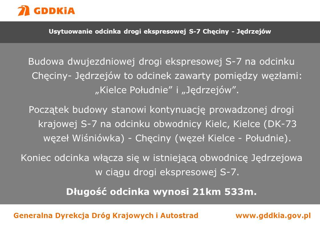 """Generalna Dyrekcja Dróg Krajowych i Autostradwww.gddkia.gov.pl Budowa dwujezdniowej drogi ekspresowej S-7 na odcinku Chęciny- Jędrzejów to odcinek zawarty pomiędzy węzłami: """"Kielce Południe i """"Jędrzejów ."""