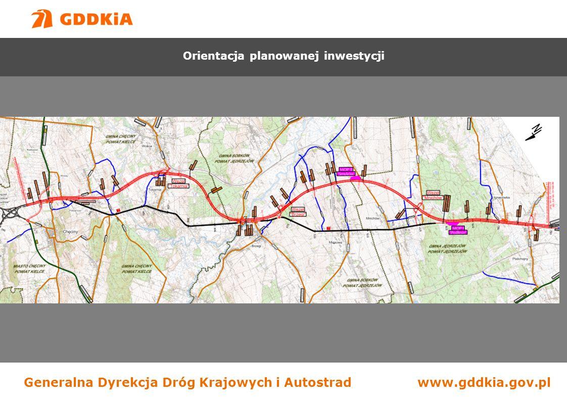Generalna Dyrekcja Dróg Krajowych i Autostradwww.gddkia.gov.pl Orientacja planowanej inwestycji