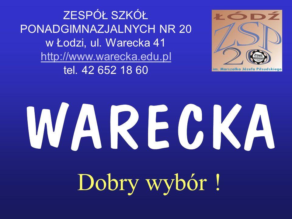 Dobry wybór . ZESPÓŁ SZKÓŁ PONADGIMNAZJALNYCH NR 20 w Łodzi, ul.