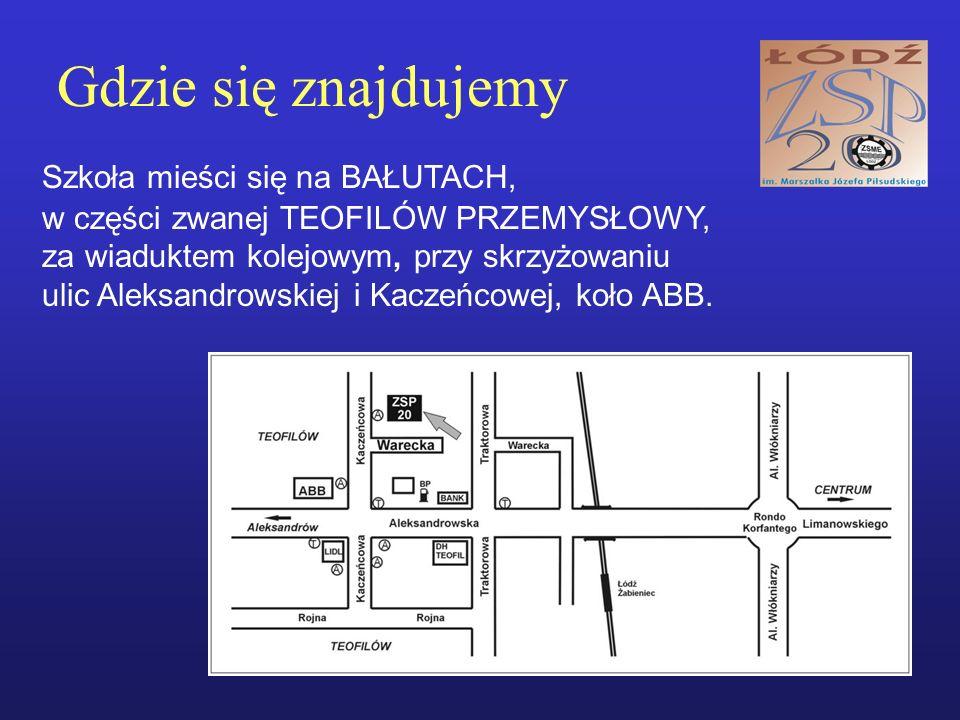 Gdzie się znajdujemy Szkoła mieści się na BAŁUTACH, w części zwanej TEOFILÓW PRZEMYSŁOWY, za wiaduktem kolejowym, przy skrzyżowaniu ulic Aleksandrowskiej i Kaczeńcowej, koło ABB.