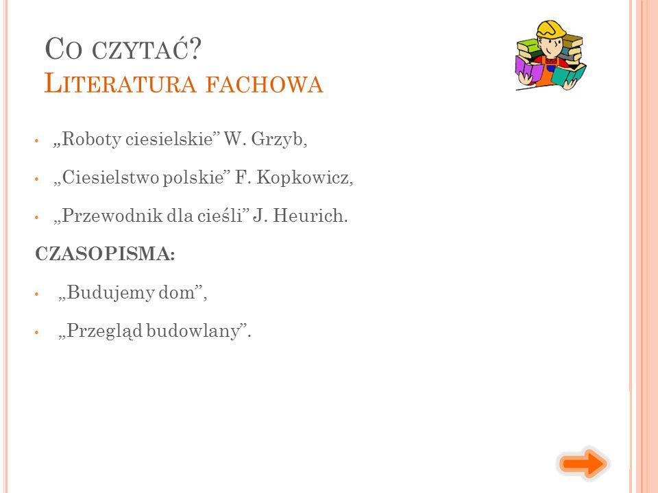 """"""" Roboty ciesielskie W. Grzyb, """"Ciesielstwo polskie F."""