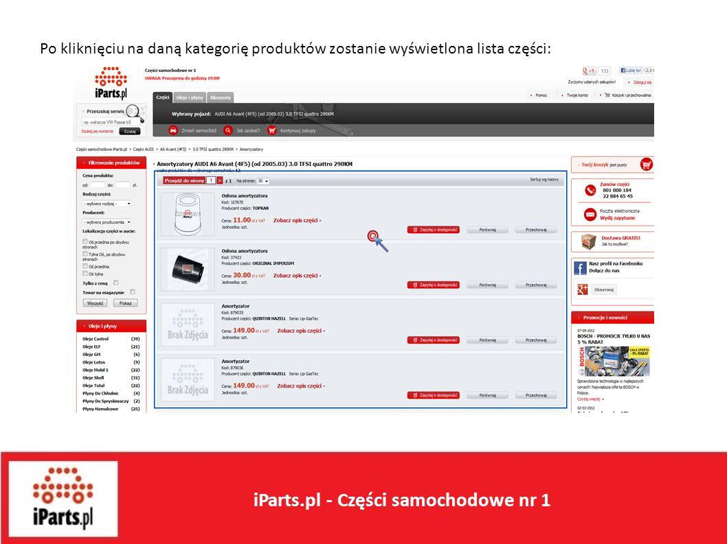 Po kliknięciu na daną kategorię produktów zostanie wyświetlona lista części: iParts.pl - Części samochodowe nr 1