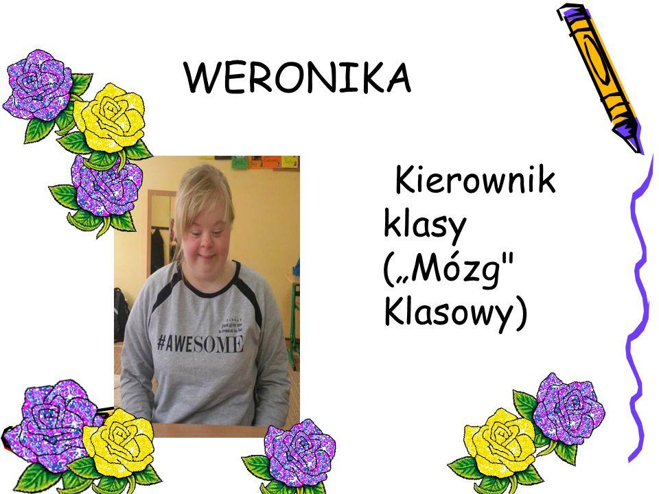 "WERONIKA Kierownik klasy (""Mózg"