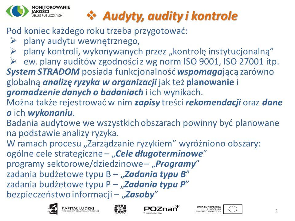 """ Audyty, audity i kontrole Pod koniec każdego roku trzeba przygotować:  plany audytu wewnętrznego,  plany kontroli, wykonywanych przez """"kontrolę instytucjonalną  ew."""