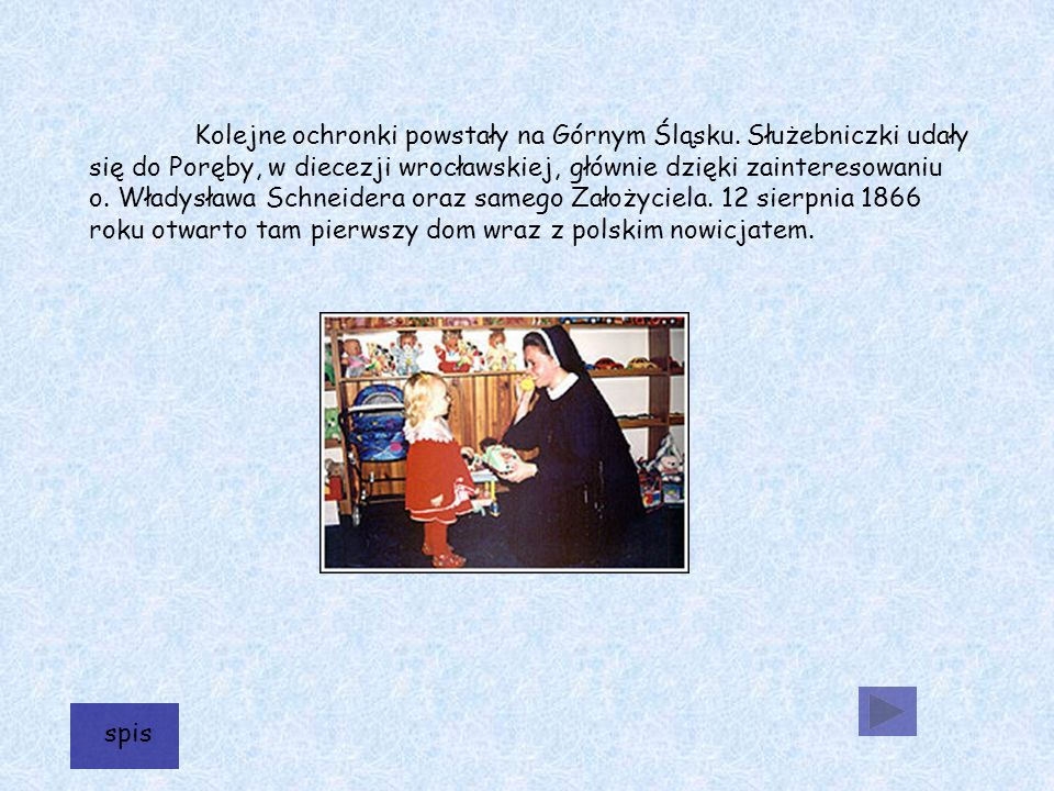 Kolejne ochronki powstały na Górnym Śląsku.