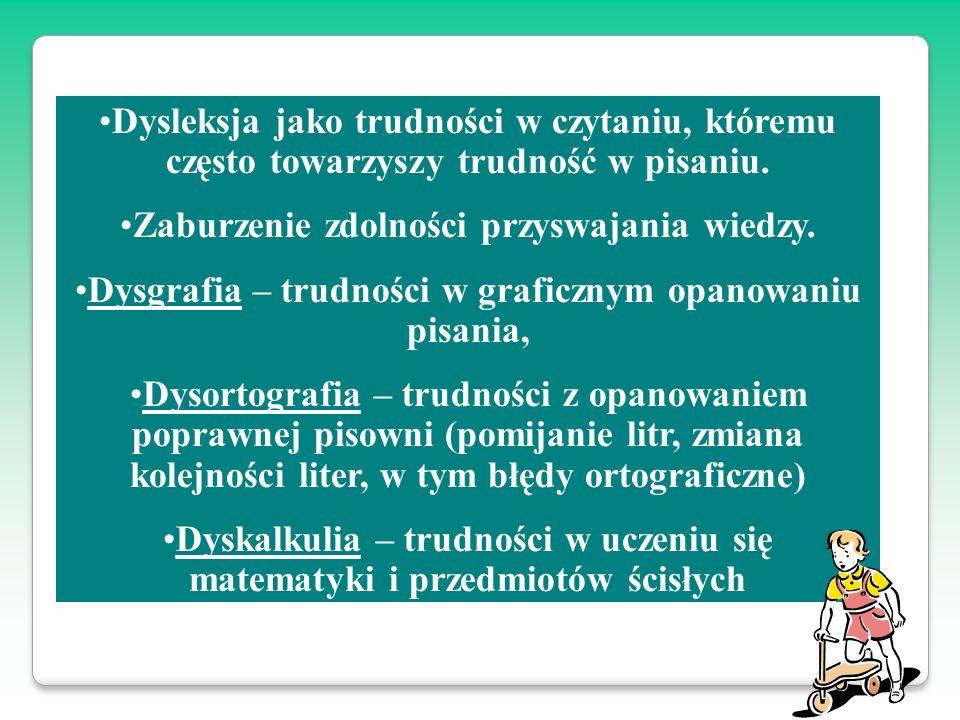 Przyczyny dysleksji Opóźnienia rozwoju umysłowego (niższy niż przeciętny poziom rozwoju umysłowego), Zaniedbane środowisko, Poważne wady wzroku, słuchu, wady neurologiczne (dyskretne porażenie mózgowe),