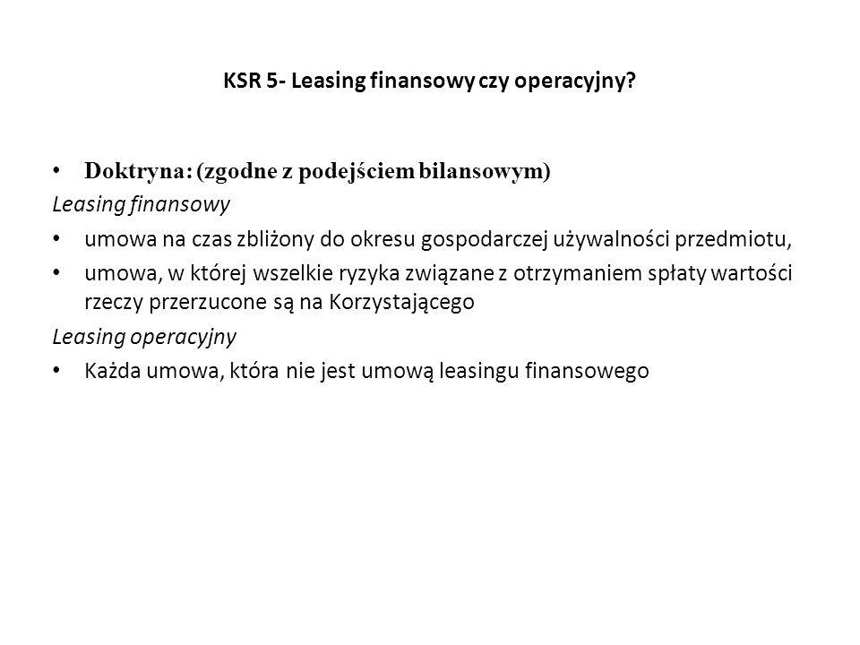 KSR 5- Leasing finansowy czy operacyjny.