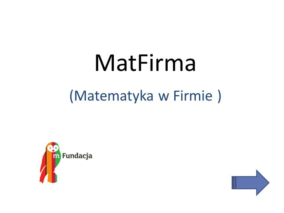 MatFirma (Matematyka w Firmie )