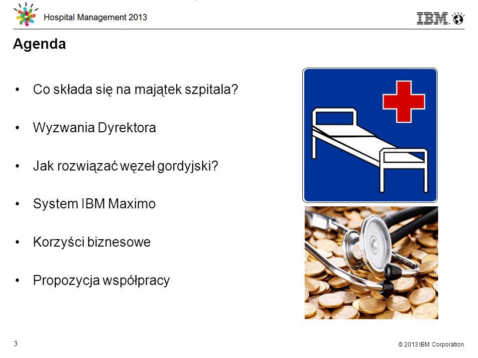 © 2013 IBM Corporation 24 IBM Maximo – Korzyści biznesowe Jedno narzędzie do centralnego zarządzania działalnością i funkcjami pozamedycznymi szpitala Zarządzanie stanami magazynowymi oraz umowami Kontrola personelu medycznego oraz pacjentów Pełna świadomość kosztów funkcjonowania szpitala Zaawansowane funkcje raportowania i sprawozdawczości dla sprawnego zarządzania Łatwo integruje się z systemami szpitala dla osiągnięcia jak największej funkcjonalności (HIS, FK, BMS, ochrona obiektu, system przywoławczy)