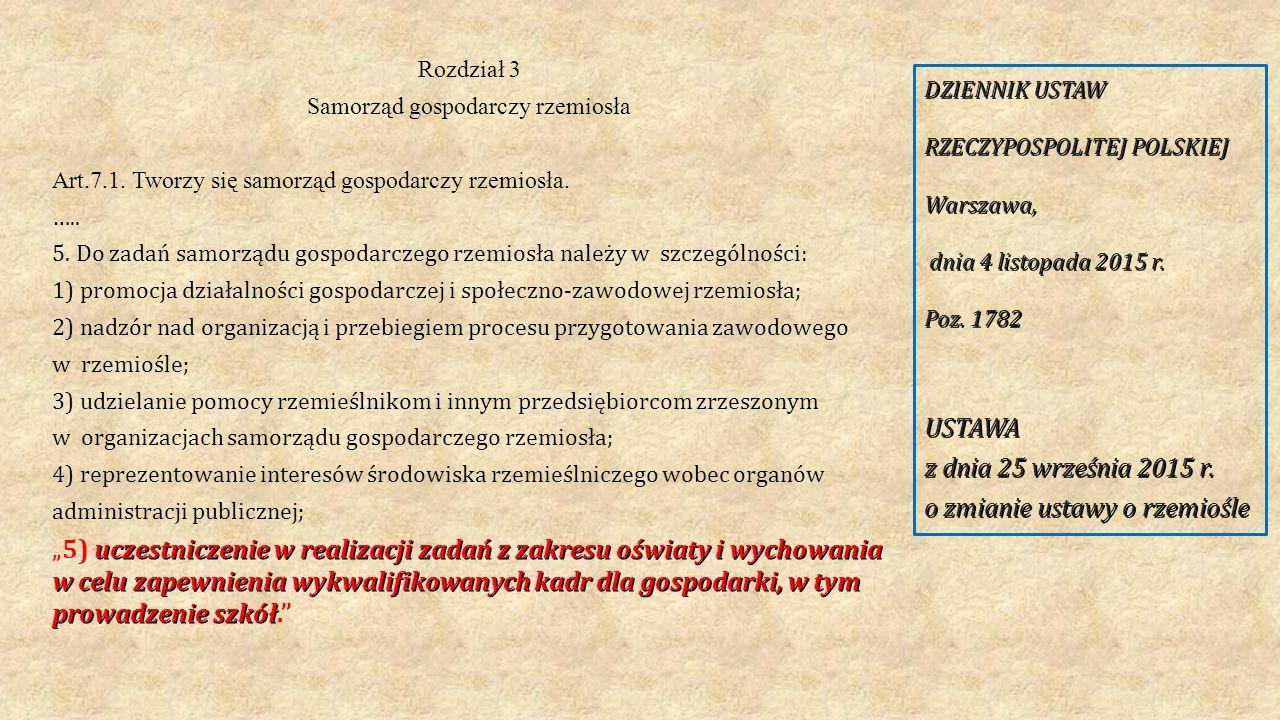 Rozdział 3 Samorząd gospodarczy rzemiosła Art.7.1.