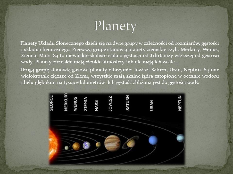 Planety Układu Słonecznego dzieli się na dwie grupy w zależności od rozmiarów, gęstości i składu chemicznego. Pierwszą grupę stanowią planety ziemskie