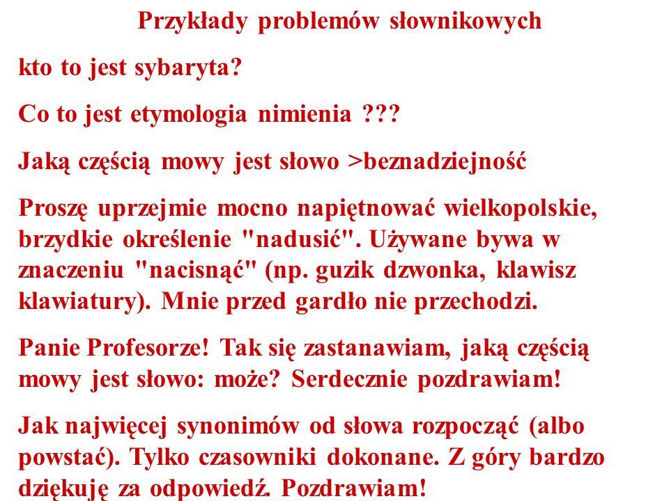 Przykłady problemów pisownianych szanowny panie Profesorze!!!.