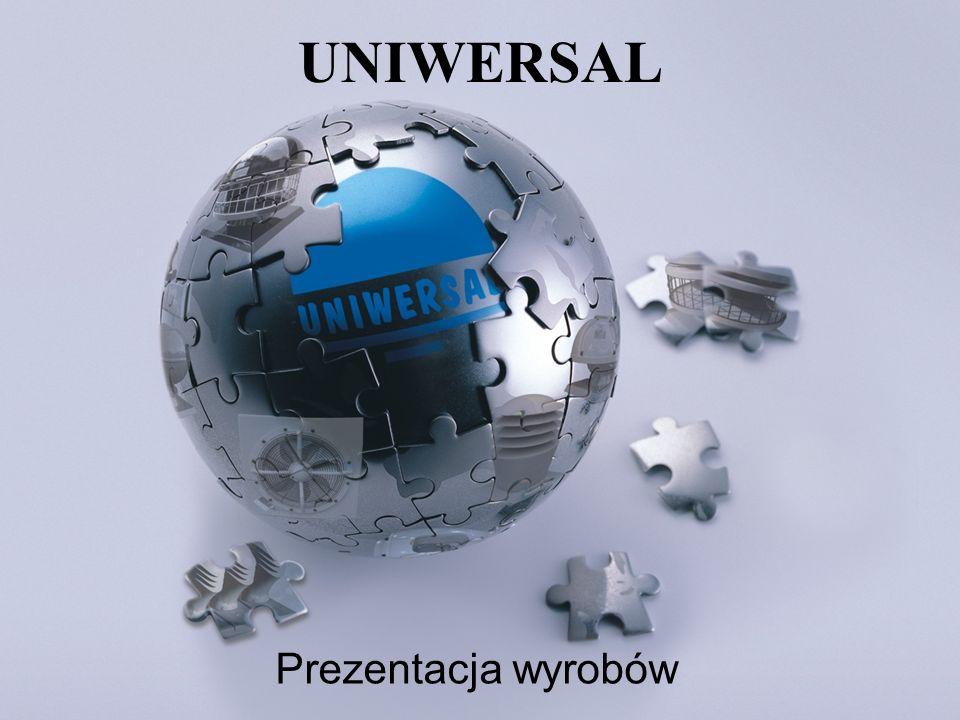 Prezentacja wyrobów UNIWERSAL
