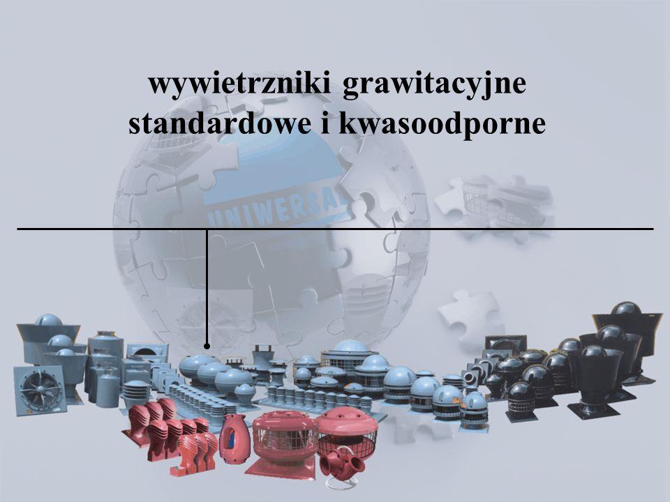 wywietrzniki grawitacyjne standardowe i kwasoodporne