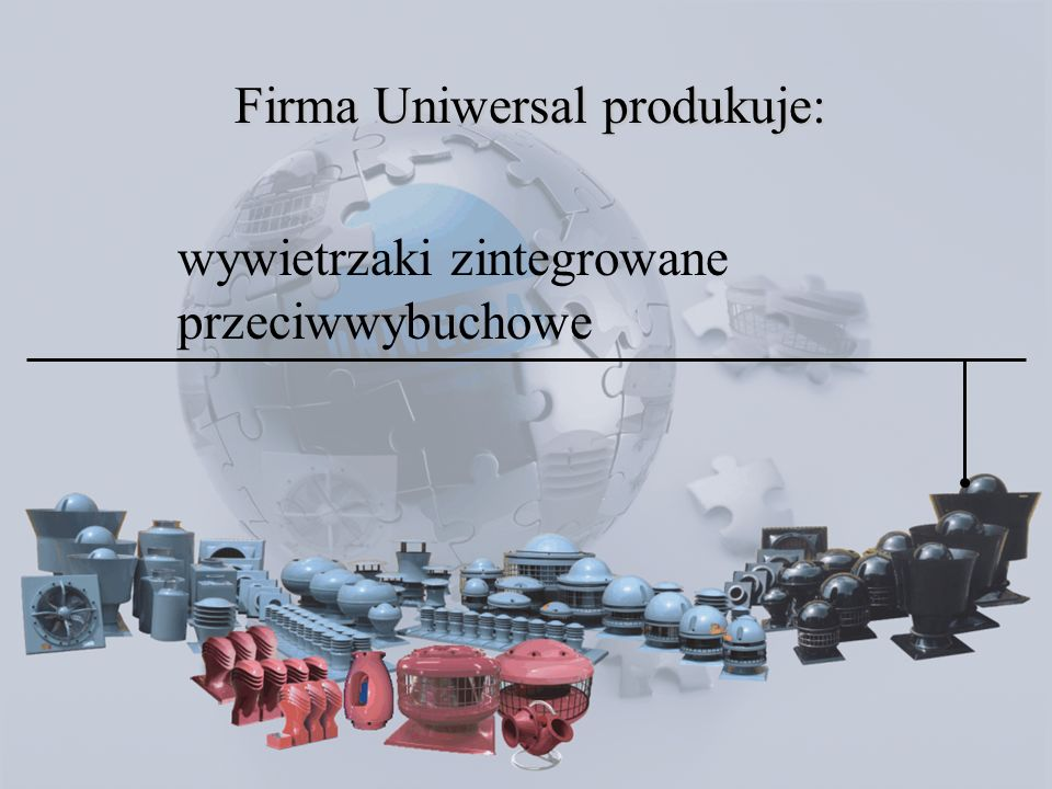 wywietrzniki grawitacyjne standardowe i kwasoodporne Firma Uniwersal produkuje: