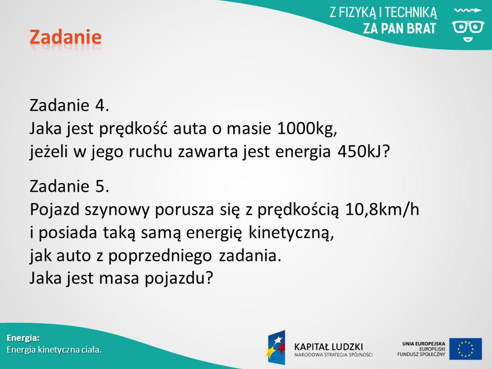 Energia: Energia kinetyczna ciała. Zadanie 4.