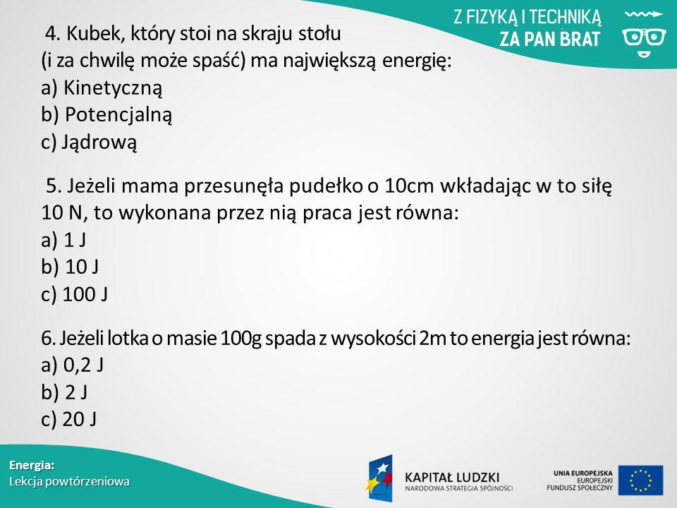 Energia: Lekcja powtórzeniowa 4.