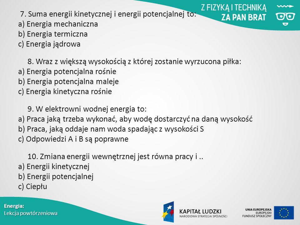 Energia: Lekcja powtórzeniowa 7.