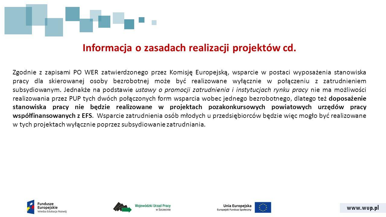 www.wup.pl Informacja o zasadach realizacji projektów cd.