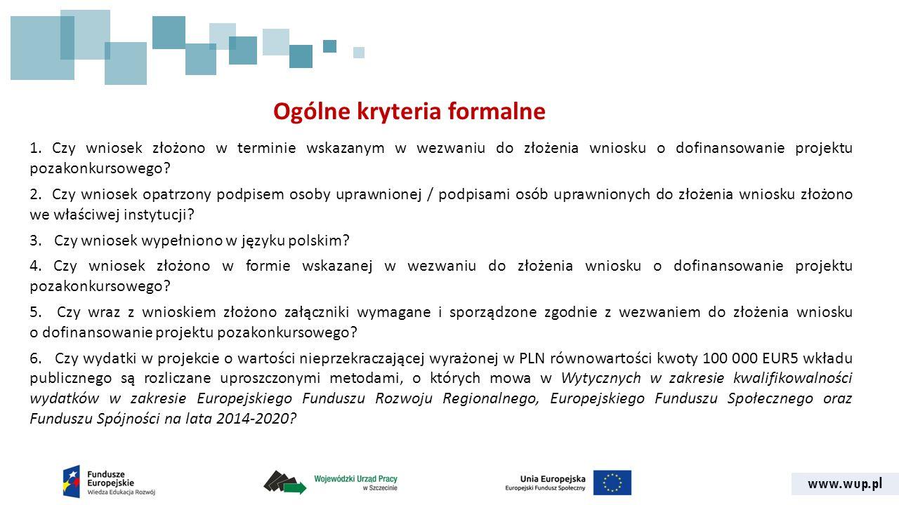 www.wup.pl Ogólne kryteria formalne 1.