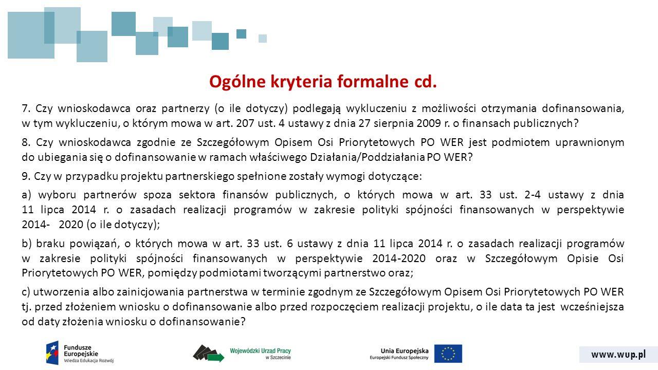 www.wup.pl Ogólne kryteria formalne cd. 7.