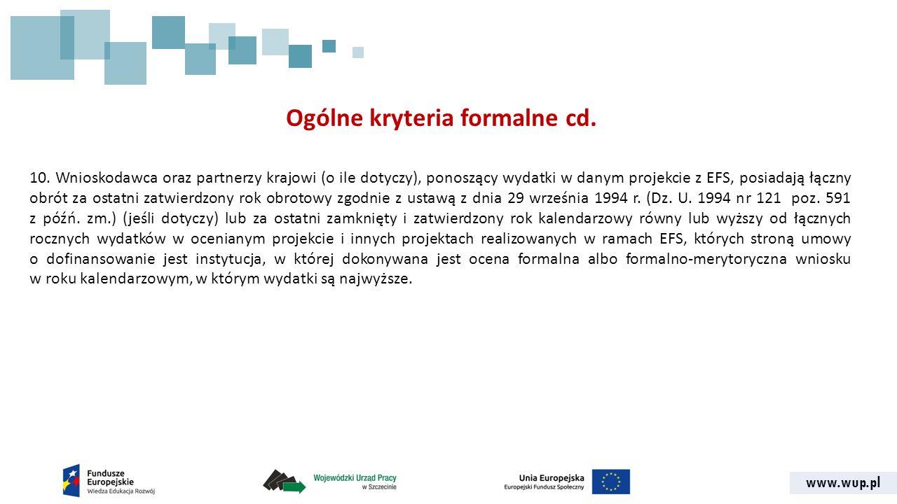 www.wup.pl Ogólne kryteria formalne cd. 10.
